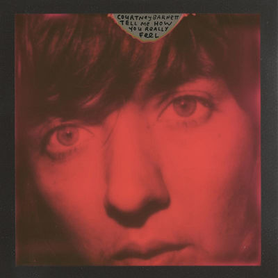Courtney Barnett: Tell Me How You Really Feel: Signed