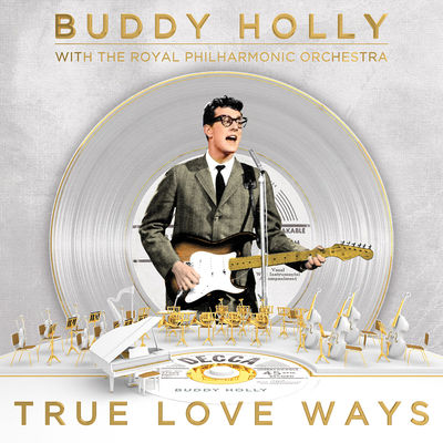 Buddy Holly: True Love Ways