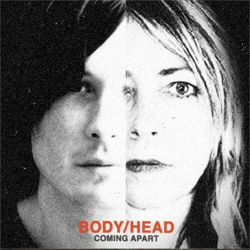 Body/Head: Coming Apart