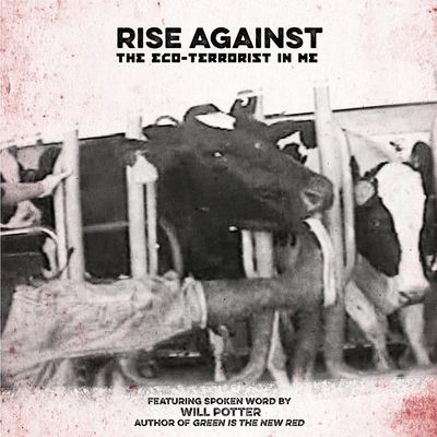 Rise Against: The Eco-Terrorist