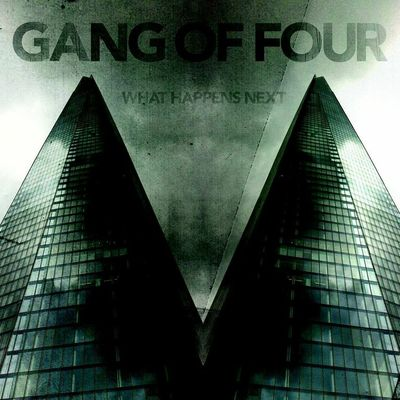 Gang Of Four: What Happens Next