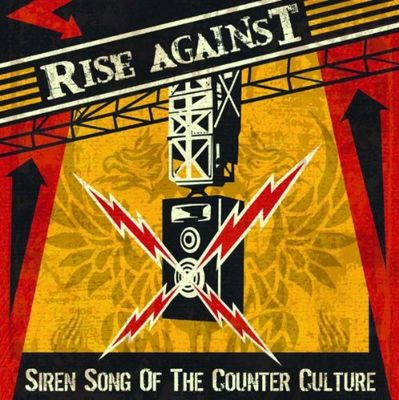 Rise Against: Siren Song Of Counter-Culture