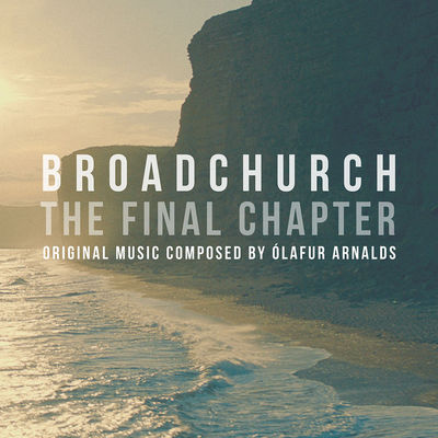 Ólafur Arnalds: Broadchurch – The Final Chapter