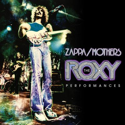 Frank Zappa: The Roxy Performances