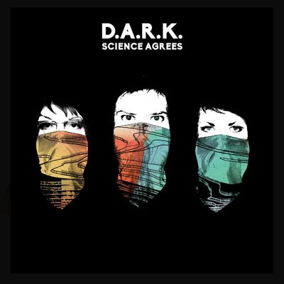 D.A.R.K.: Science Agrees