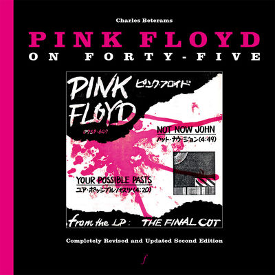 Charles Beterams: Pink Floyd On Forty Five