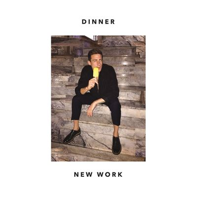 Dinner: New Work