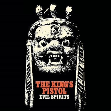 The Kings Pistol: Evil Spirits