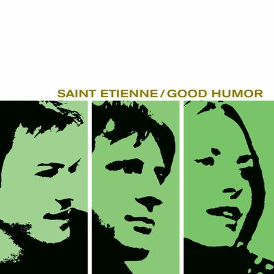 Saint Etienne: Good Humor: Deluxe Edition