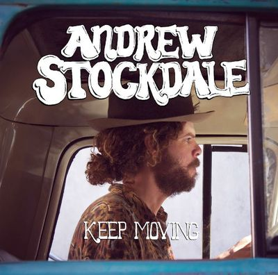 Andrew Stockdale: Keep Moving + Album Print