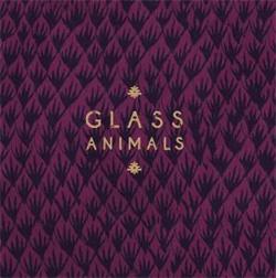 Glass Animals: Remixes EP