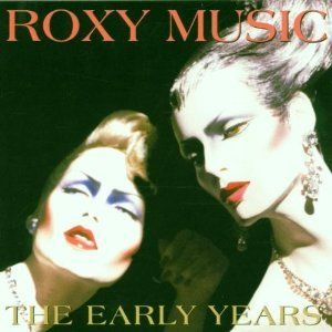 Roxy Music: Early Years