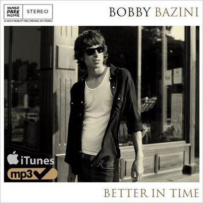 Bobby Bazini: Better In Time (iTUNES MP3)