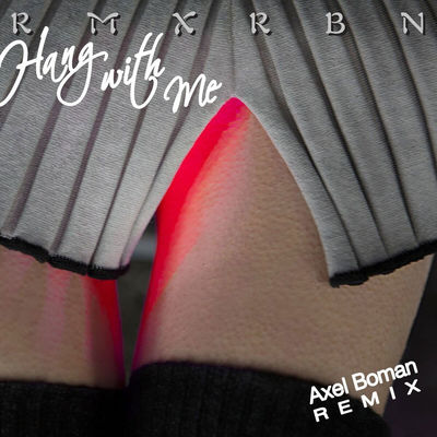 Robyn: Hang With Me (Axel Boman remix)/ Stars 4 Ever (Zhala & Heal The World remix)