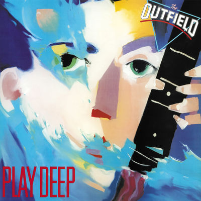 The Outfield: Play Deep