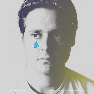 Tim Heidecker: What The Brokenhearted Do…: Limited Edition Teal Blue Vinyl