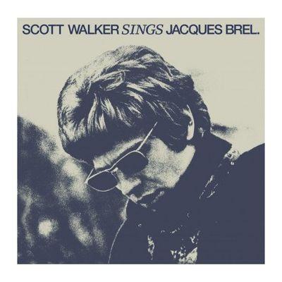 Scott Walker: Sings Jacques Brel