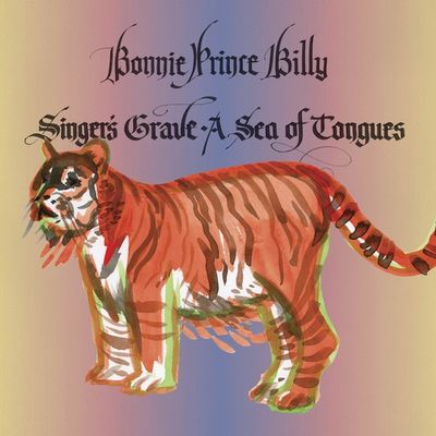 Bonnie 'Prince' Billy: Singer's Grave A Sea Of Tongues