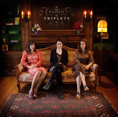 The Haden Triplets: The Haden Triplets