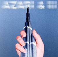 Azari & III: Azari & III: Limited Edition