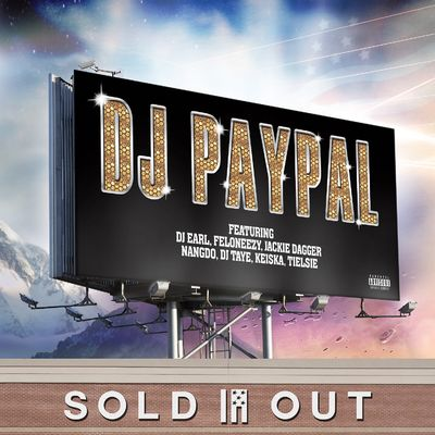 DJ Paypal: Sold Out