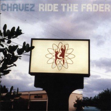 Chavez: Ride The Fader