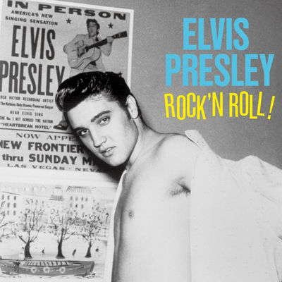 Elvis Presley: Rock 'N Roll