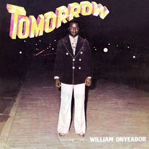 William Onyeabor: Tomorrow