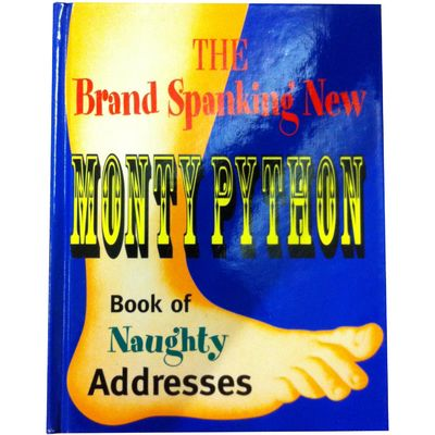 Monty Python: Monty Python Book Of Naughty Addresses (Hardback)