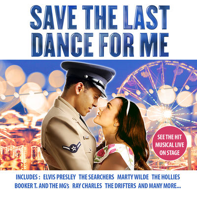 Dreamboats & Petticoats: Save The Last Dance For Me