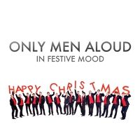 Only Men Aloud: In Festive Mood: Signed
