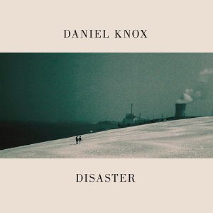 Daniel Knox: Disaster: Dove Grey Vinyl