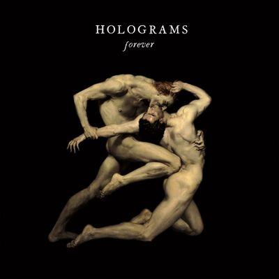 Holograms: Forever