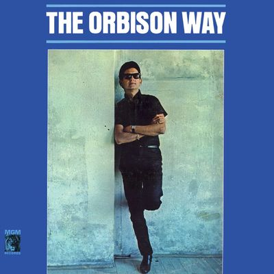Roy Orbison: The Orbison Way