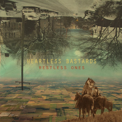 Heartless Bastards: Restless Ones