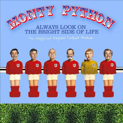 Monty Python: Always Look On The Bright Side Of Life b/w An Apology From Bernard
