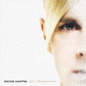 Richie Hawtin: DE9: Transitions