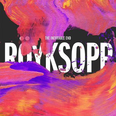 Royksopp: The Inevitable End