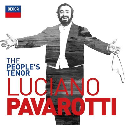 Luciano Pavarotti: The People's Tenor