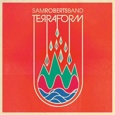 Sam Roberts Band: TerraForm - CD Album
