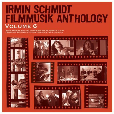 Irmin Schmidt: Filmmusik Anthology 6