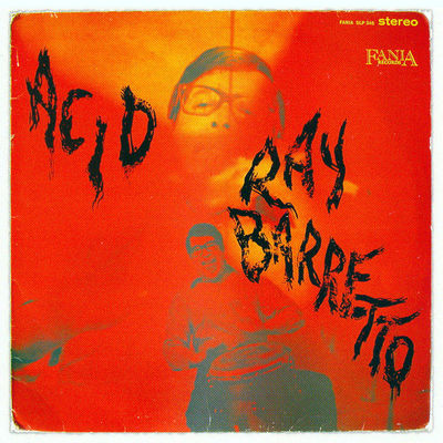 Ray Barretto: Acid