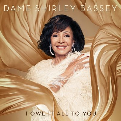 Dame Shirley Bassey: I Owe It All To You Deluxe CD