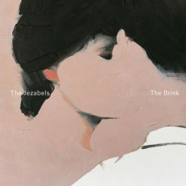 The Jezabels: The Brink