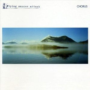Flying Saucer Attack: Chorus