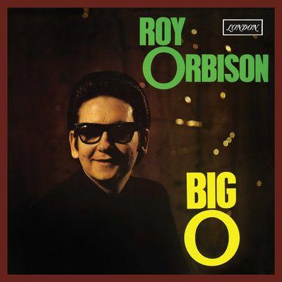 Roy Orbison: Big O