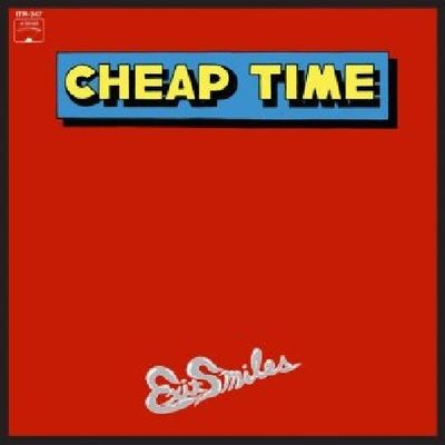 Cheap Time: Exit Smiles