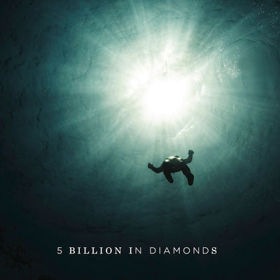 5 Billion in Diamonds: 5 Billion in Diamonds