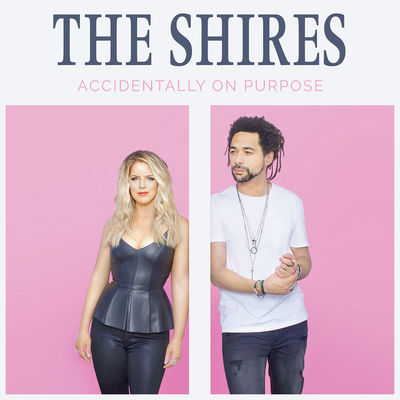 The Shires: Accidentally On Purpose: Signed