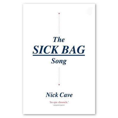 Nick Cave: The Sick Bag Song (Paperback)